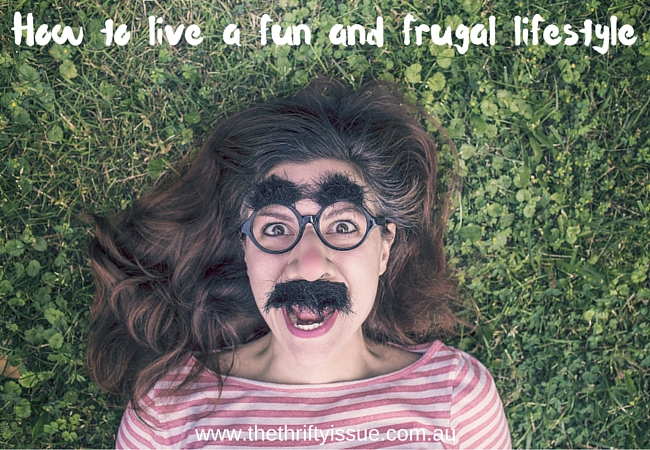 How we live a fun and frugal lifestyle
