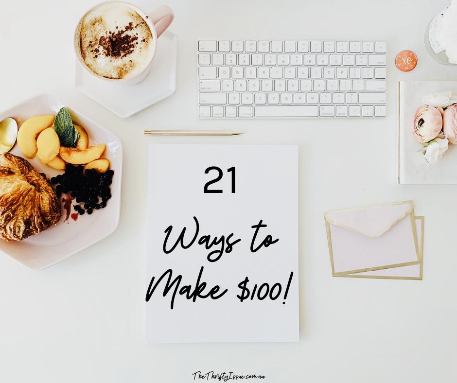21 Ways to Make $100